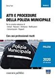 Atti e procedure della Polizia Municipale con casi professionali risolti