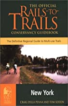 Rails-to-Trails New York: The Official Rails-to-Trails Conservancy Guidebook (Rails-to-Trails Series)