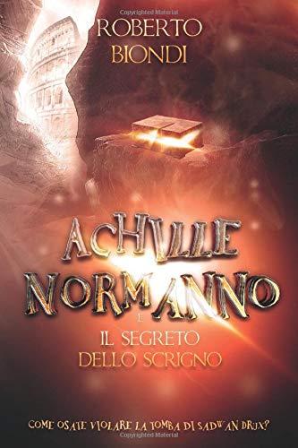 Achille Normanno e il segreto dello scrigno