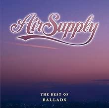Best of Ballads by Air Supply (2010-07-21)