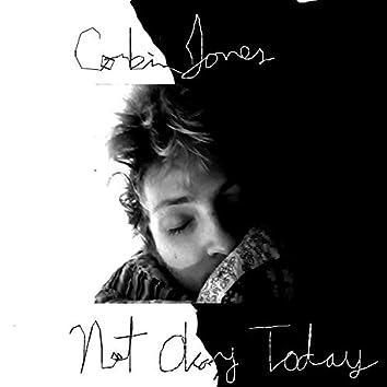 Not Okay Today