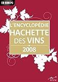 Encyclopédie Hachette des vins 2008