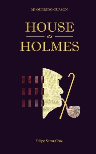House es Holmes: Volume 3 (Mi querido Guasón)