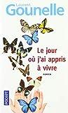 Le jour où j'ai appris à vivre (Best) (French Edition)