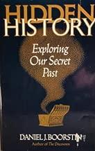 Hidden History : Exploring Our Secret Past