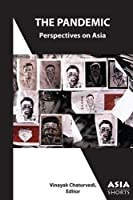 The Pandemic: Perspectives on Asia (Asia Shorts)