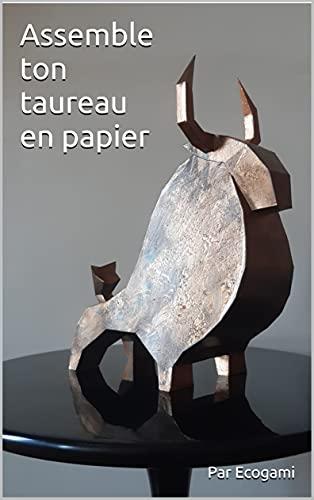 Assemble ta statue de taureau en papier: Puzzle 3D | Modèle en papier | Patron papercraft (French Edition)