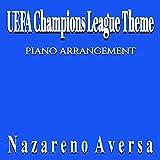 UEFA Champions League Theme (Piano Arrangement)