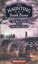 The Haunting of Derek Stone, Two Books in One, the Red House and the Ghost Road