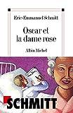 Oscar et la dame rose - Albin Michel - 04/11/2002