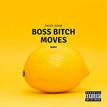 BBM (Boss Bitch Moves)