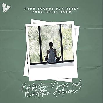Restorative Yoga and Meditation Ambience