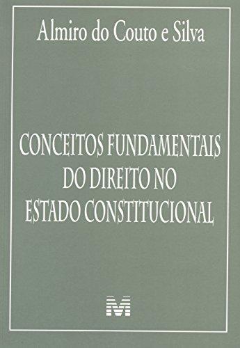 Conceitos fundamentais do direito no Estado Constitucional - 1 ed./2015