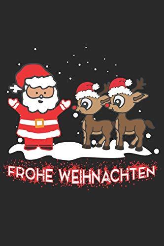 Frohe Weihnachten: Weihnachtsmann mit Rentier Helfer - A5 Notizbuch 120 Leere Blanke Seiten -Thematisches Weihnachtsjournal, Weihnachtsorganisator ... Party Planer, Adventsplaner zum Schreiben.