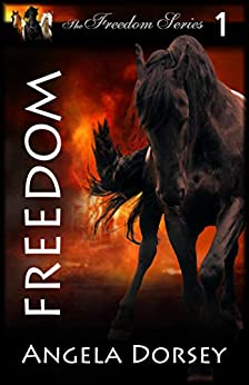 [Angela Dorsey]のFreedom (English Edition)