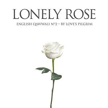 Lonely Rose: English Qawwali No.2