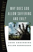 Why Does God Allow Suffering and Evil? (Contender's Bible Study Series)