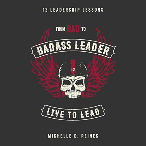 From Bad to Badass Leader audiobook cover art
