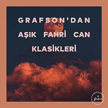 Grafson'dan Aşık Fahri Can Klasikleri