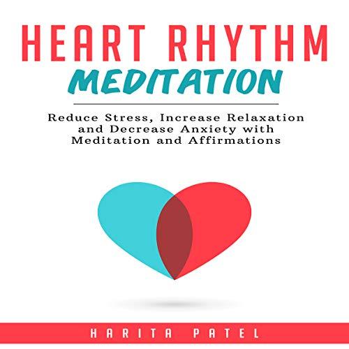 Heart Rhythm Meditation audiobook cover art