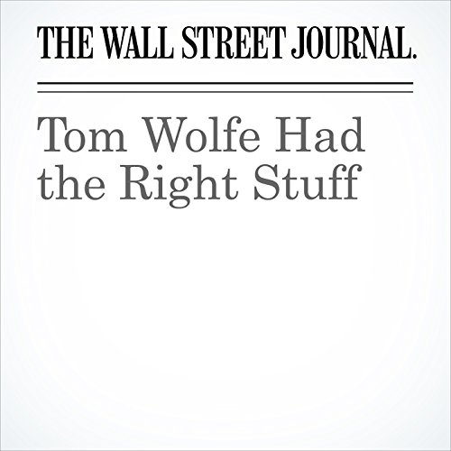 Tom Wolfe Had the Right Stuff audiobook cover art