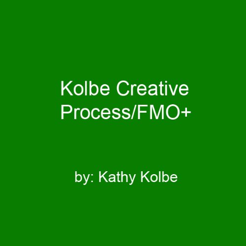 Kolbe Creative Process/FMO+ audiobook cover art