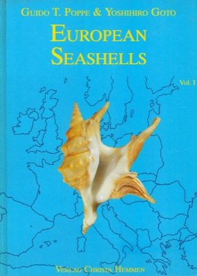 European seashells. Volume I. (Polyplacophora, Caudofoveata, Solenogastra, Gastropoda). Volume II. (Scaphopoda, Bivalvia, Cephalopoda).