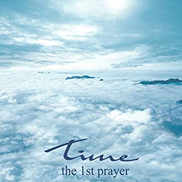 The 1st Prayer