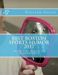 Best Boston Sports Humor 2017