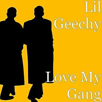 Love My Gang