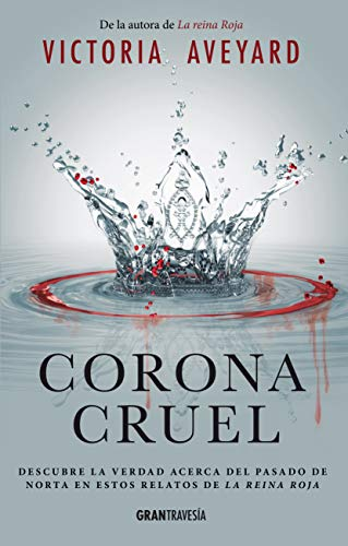 Corona Cruel (Reina Roja/ Red Queen)
