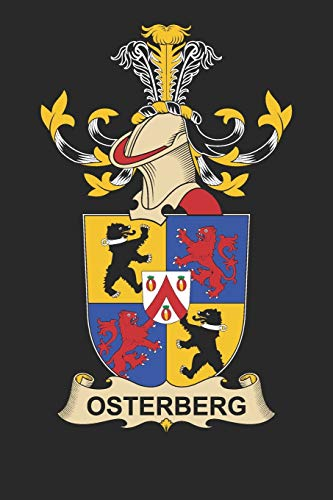 Osterberg: Osterberg Coat of Arms and Family Crest Notebook Journal (6 x 9 - 100 pages)