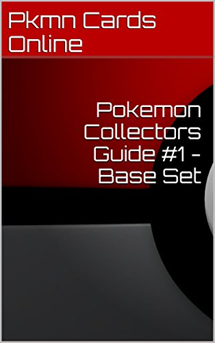 Pokemon Collectors Guide #1 - Base Set (English Edition)