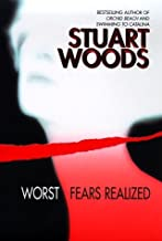 Worst Fears Realized by Woods, Stuart(September 1, 1999) Hardcover