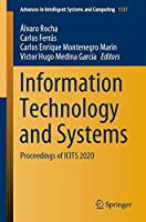 Information Technology and Systems: Proceedings of ICITS 2020 (Advances in Intelligent Systems and Computing)