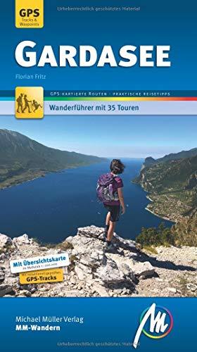 Gardasee MM-Wandern Wanderführer Michael Müller...