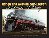 Norfolk and Western Six-Eleven - 3 Times A Lady
