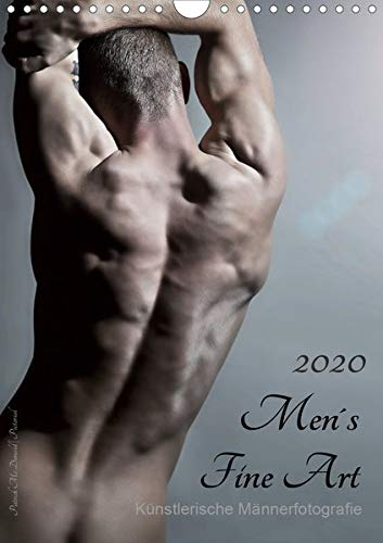 Men´s Fine Art - Künstlerische Männerfotografie (Wandkalender 2020 DIN A4 hoch): Mit diesem Titel präsentiert uns Patrick Mc Donald seine Idee ... 14 Seiten ) (CALVENDO Menschen)
