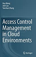 Access Control Management in Cloud Environments Front Cover