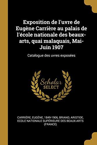 FRE-EXPOSITION DE LUVRE DE EUG: Catalogue Des Uvres Exposées