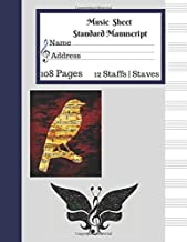 Music  Sheet Standard Manuscript |108 Pages 12 Staffs | Staves: Gift For Music Lovers Cute Journal Bird and Butterfly Music Design