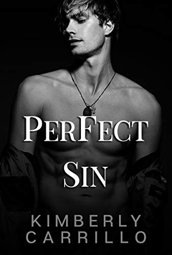 Perfect Sin (Pretty Monsters Trilogy Book 2) by [Kimberly  Carrillo, K.D. Carrillo]