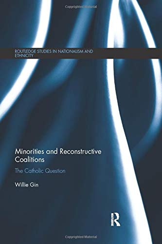 Minorities and Reconstructive Coalitions (Routledge Studies in Nationalism and Ethnicity)