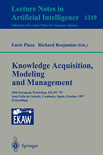 Knowledge Acquisition, Modeling and Management: 10th European Workshop, EKAW