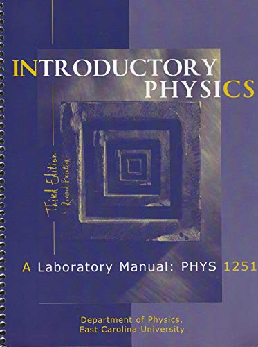 Introductory Physics: A Laboratory Manual: PHYS 1251