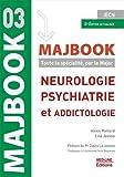 Neurologie, psychiatrie et addictologie