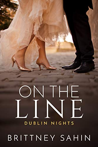 On the Line (Dublin Nights Book 2)