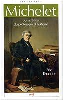 Michelet ou la gloire du professeur d'histoire