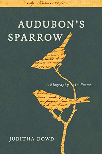 Image of Audubon's Sparrow: A Biography-in-Poems
