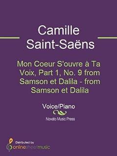 Mon Coeur S'ouvre à Ta Voix, Part 1, No. 9 from Samson et Dalila - from Samson et Dalila